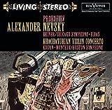 Prokofiev: Alexander Nevsky, Op. 78 / Khachaturian: Violin Concerto