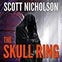 The Skull Ring Audiobook by Scott Nicholson Narrated by Tanya Eby