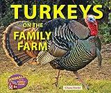 Turkeys on the Family Farm (Animals on the Family Farm)