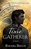 The Time Gatherer (The Timegathering Series Book 2)