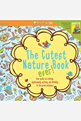The Cutest Nature Book Ever! (American Girl) Spiral-bound