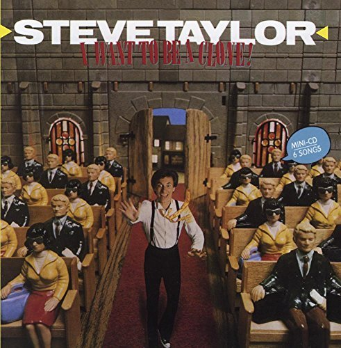 Taylor Clone - I WANT TO BE A CLONE by STEVE TAYLOR (2015-05-27)
