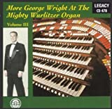 More George Wright-Volume Iii