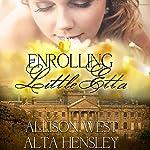 Enrolling Little Etta | Alta Hensley,Allison West