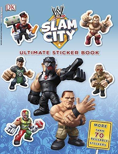 k: WWE Slam City (Ultimate Sticker Books) by BradyGames (2014-09-15) ()