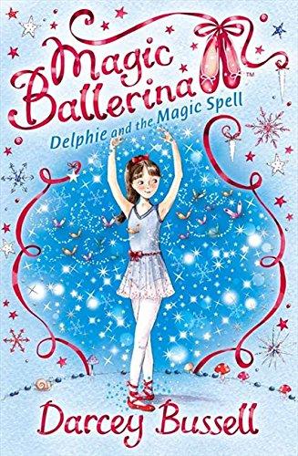 Download Delphie and the Magic Spell (Magic Ballerina) pdf epub