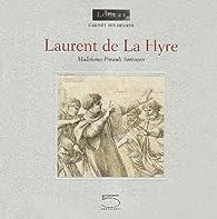 Laurent de la Hyre par Madeleine Pinault-Sorensen