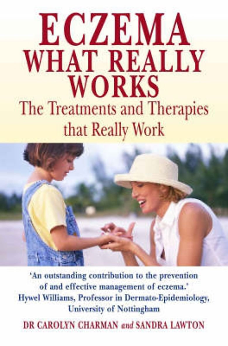 Eczema: The Treatments and Therapies That Really Work ebook