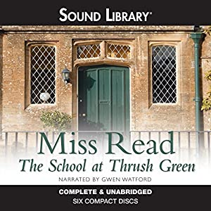 The School at Thrush Green Audiobook