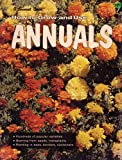 img - for How to Grow and Use Annuals (TN-306) book / textbook / text book