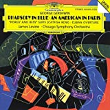 Gershwin: Rhapsody in Blue / An American in Paris / Porgy and Bess Suite (Catfish Row) / Cuban Overture