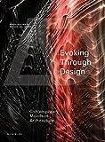 Evoking through Design: Contemporary Moods in Architecture (Architectural Design)
