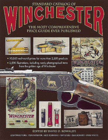 Read Online Standard Catalog of Winchester: The Most Comprehensive Price Guide Ever Published PDF