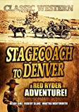 Stagecoach to Denver: Classic Hollywood Western