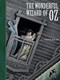 The Wonderful Wizard of Oz (Unabridged Classic) (Sterling Children's Classics)
