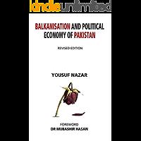Balkanisation and Political Economy of Pakistan