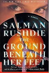 The Ground Beneath Her Feet: A Novel Kindle Edition