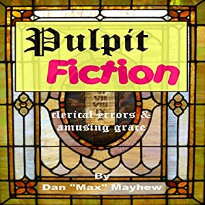 Pulpit Fiction Audiobook