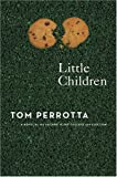 Little Children, Tom Perrotta, 0312315716
