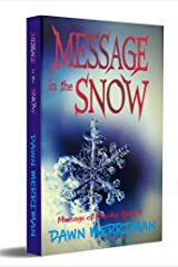 MESSAGE in the SNOW: A holiday psychic thriller mystery (Messages of Murder Book 4) Kindle Edition