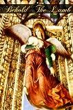 Behold the Lamb, Marie St. S. Ellerker, 1463513690