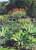 Succulents for Mediterranean Climate Gardens