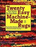 Twenty Easy Machine-Made Rugs, Jackie Dodson, 0801980194