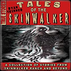 Skinwalker Ranch: Tales of the Skinwalker