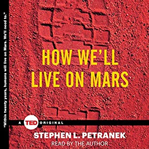 How We'll Live on Mars Audiobook