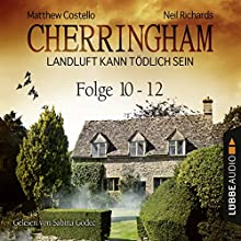 Cherringham - Landluft kann tödlich sein: Sammelband 4 (Cherringham 10-12) Audiobook by Matthew Costello, Neil Richards Narrated by Sabina Godec