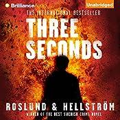 Three Seconds | Anders Roslund, Börge Hellström, Kari Dickson (translator)
