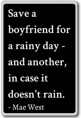 Save A Boyfriend For A Rainy Day   And Another, In...
