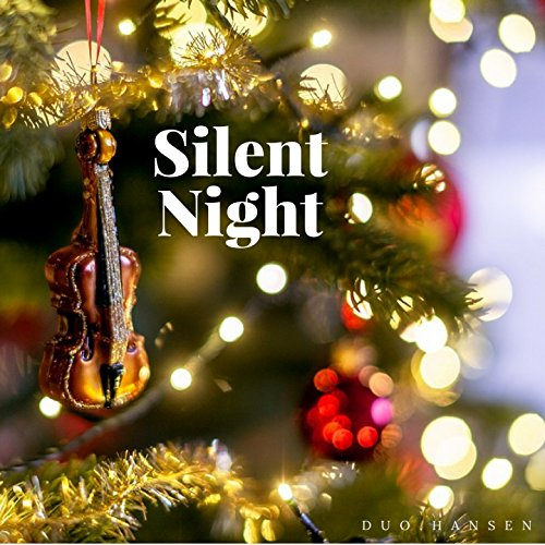 Silent Night (Violin and Cello) (Silent Cello Night)
