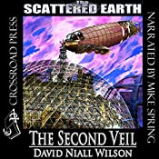The Second Veil: A Tale of the Scattered Earth | David Niall Wilson