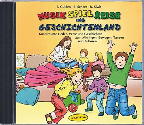 CD Musik-Spiel-Reise ins Geschichtenland: Kunterbunte Lieder, Verse und Geschichten zum Mitsingen, Bewegen, Tanzen und Zuhören (Ökotopia Mit-Spiel-Lieder)