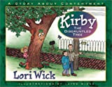 Kirby, the Disgruntled Tree, Lori Wick, 0736907459