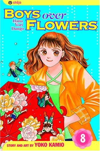 Boys Over Flowers, Vol. 8: Hana Yori -