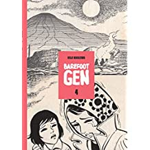 Barefoot Gen: Out Of The Ashes, Vol. 4