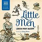 Little Men Hörbuch von Louisa May Alcott Gesprochen von: Liza Ross