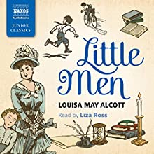 Little Men Audiobook by Louisa May Alcott Narrated by Liza Ross