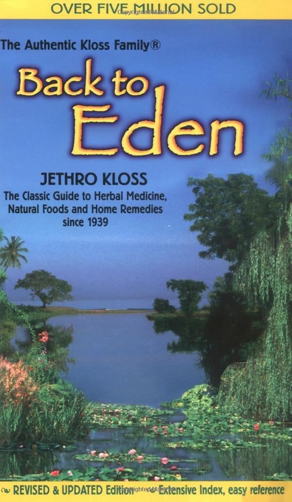 Back to eden jethro kloss 9780940985100 amazon books fandeluxe Images