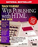Teach Yourself Web Publishing with HTML in a Week, Lemay, Laura, 0672306670