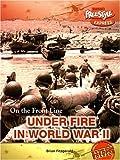 Under Fire in World War II, Brian Fitzgerald, 1410922057