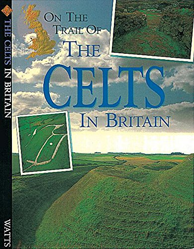 Celts (On the Trail of)