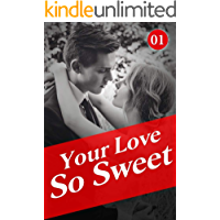 Your Love So Sweet 1: Don't Cheat On Him