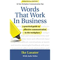 Words That Work in Business, 2nd Edition: A Practical Guide to Effective Communication in the Workplace