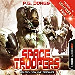 Space Troopers - Collector's Pack (Space Troopers 1-6) | P. E. Jones