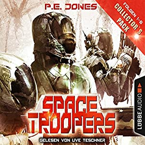 Space Troopers - Collector's Pack (Space Troopers 1-6) Hörbuch