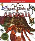 Many Kinds of Animals, Molly Aloian and Bobbie Kalman, 0778775976