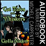 Cat Tales and Whiskers: A Young Adult Paranormal Christian Novelette | Ciella Naden